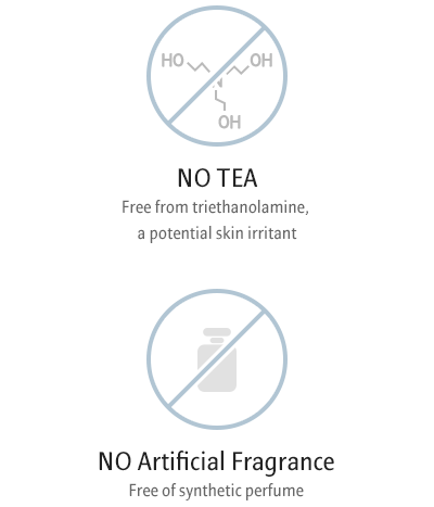 NO TEA. Free from triethanolamine, a potential skin irritant / NO Artificial Fragrance. Free of synthetic perfume