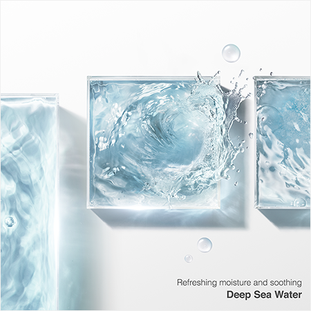 Refreshing moisture and soothing Deep Sea Water